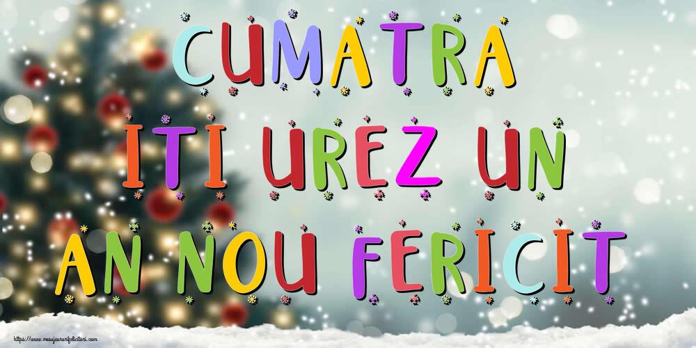 Felicitari frumoase de Anul Nou pentru Cumatra | Cumatra, iti urez un An Nou Fericit!
