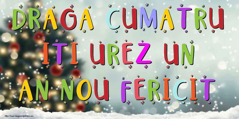 Felicitari frumoase de Anul Nou pentru Cumatru | Draga cumatru, iti urez un An Nou Fericit!