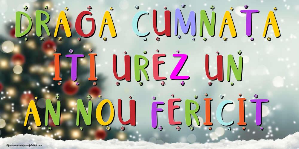 Felicitari frumoase de Anul Nou pentru Cumnata | Draga cumnata, iti urez un An Nou Fericit!