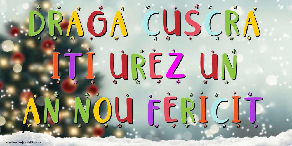 Felicitari frumoase de Anul Nou pentru Cuscra | Draga cuscra, iti urez un An Nou Fericit!