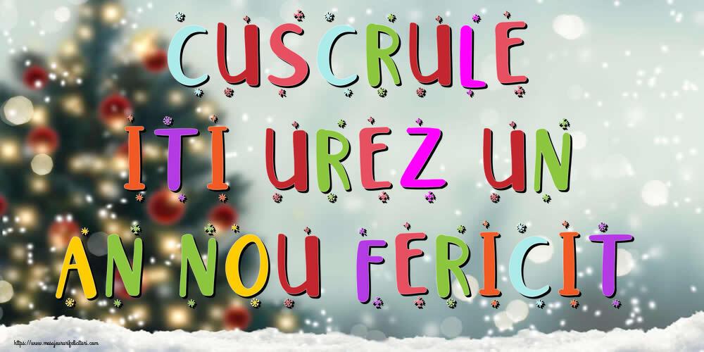 Felicitari frumoase de Anul Nou pentru Cuscru   Cuscrule, iti urez un An Nou Fericit!