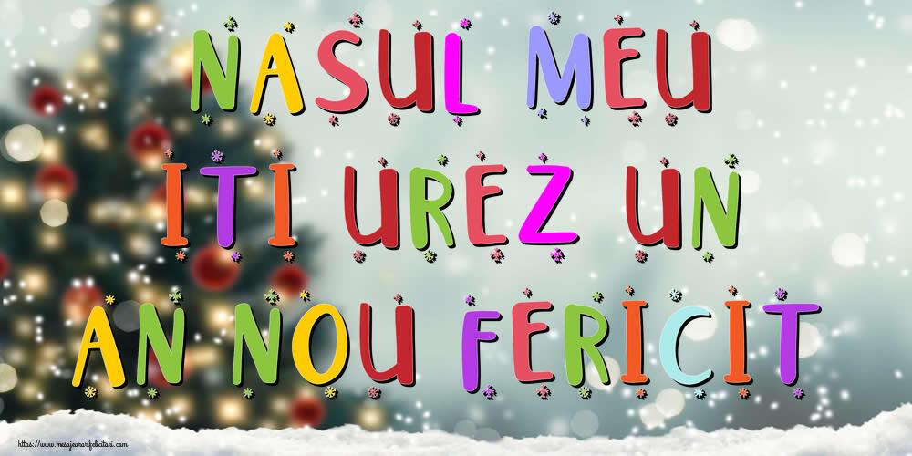 Felicitari frumoase de Anul Nou pentru Nas | Nasul meu, iti urez un An Nou Fericit!