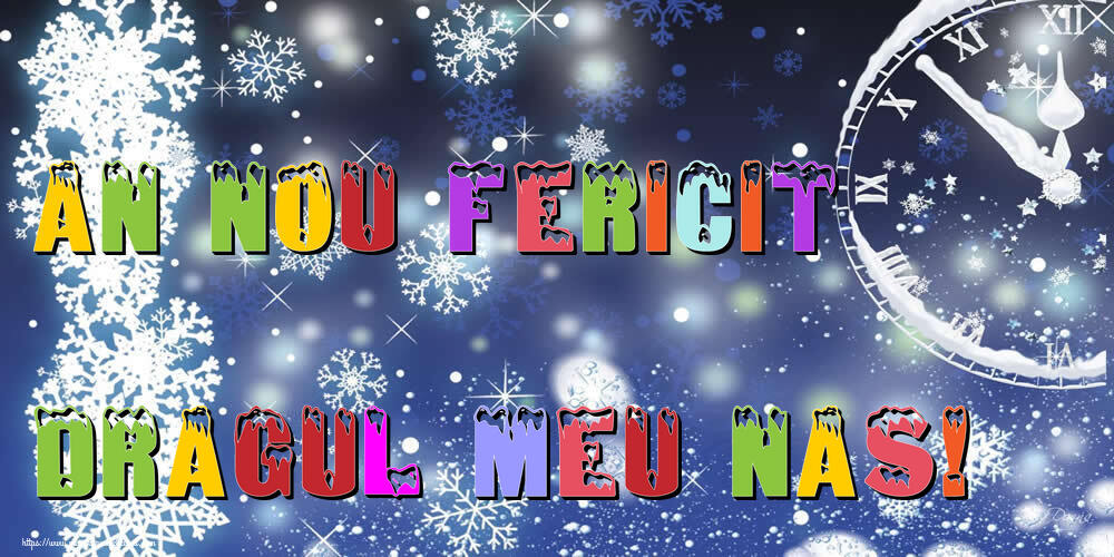 Felicitari frumoase de Anul Nou pentru Nas | An nou fericit dragul meu nas!