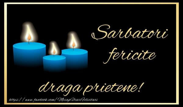 Felicitari frumoase de Anul Nou pentru Prieten | Sarbatori fericite draga prietene!