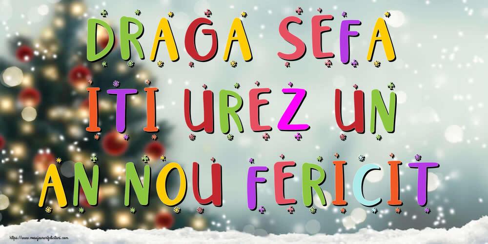 Felicitari frumoase de Anul Nou pentru Sefa | Draga sefa, iti urez un An Nou Fericit!