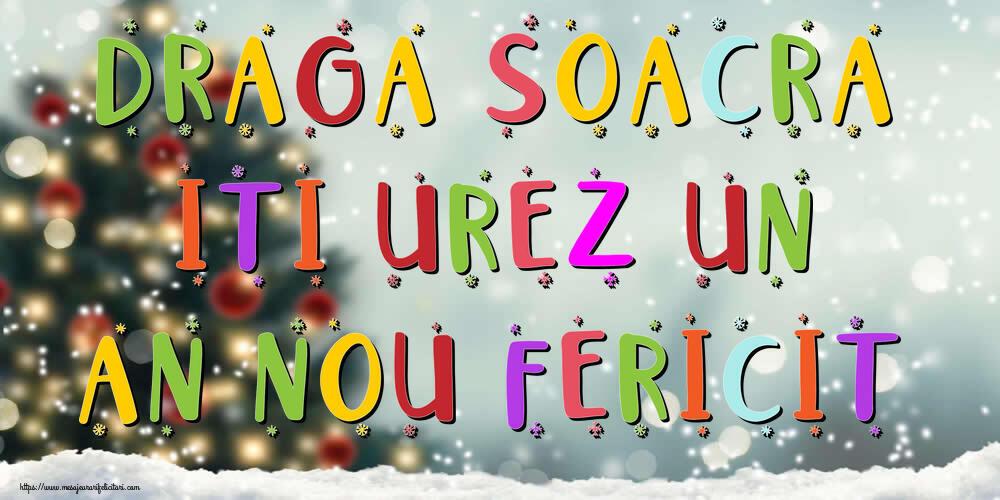 Felicitari frumoase de Anul Nou pentru Soacra   Draga soacra, iti urez un An Nou Fericit!