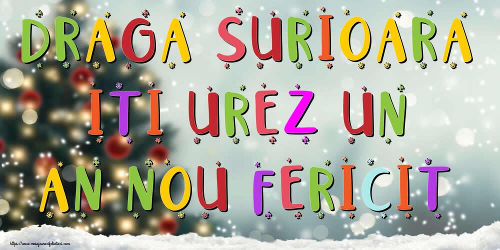 Felicitari frumoase de Anul Nou pentru Sora | Draga surioara, iti urez un An Nou Fericit!
