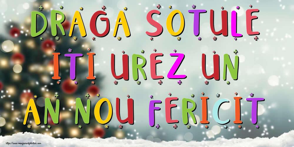 Felicitari frumoase de Anul Nou pentru Sot | Draga sotule, iti urez un An Nou Fericit!