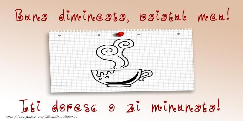 Felicitari frumoase de buna dimineata pentru Baiat | Buna dimineata, baiatul meu! Iti doresc o zi minunata!
