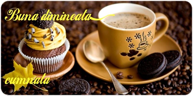 Felicitari frumoase de buna dimineata pentru Cumnata | Buna dimineata, cumnata