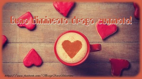 Felicitari frumoase de buna dimineata pentru Cumnata | Buna dimineata draga cumnata!