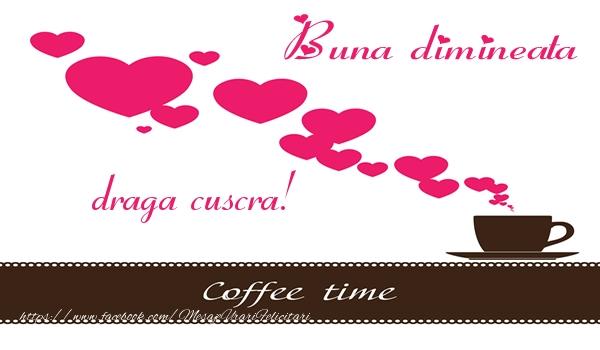 Felicitari frumoase de buna dimineata pentru Cuscra | Buna dimineata draga cuscra!