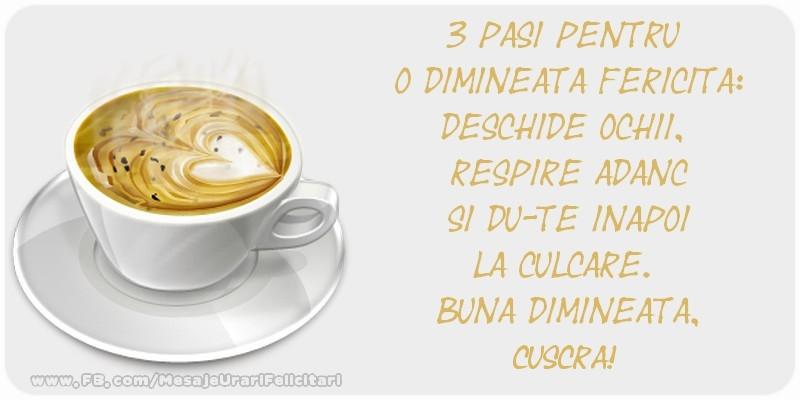 Felicitari frumoase de buna dimineata pentru Cuscra | Buna dimineata. cuscra!