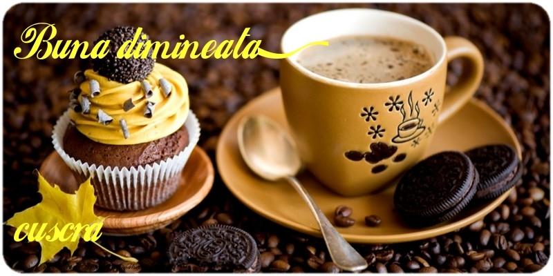 Felicitari frumoase de buna dimineata pentru Cuscra | Buna dimineata, cuscra