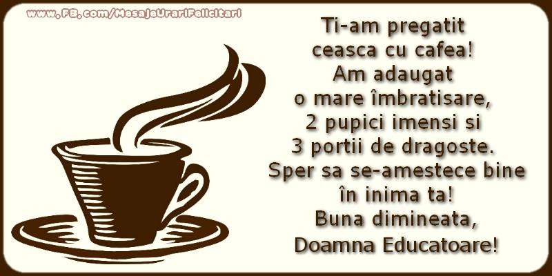 Felicitari frumoase de buna dimineata pentru Educatoare | Buna dimineata, doamna educatoare!