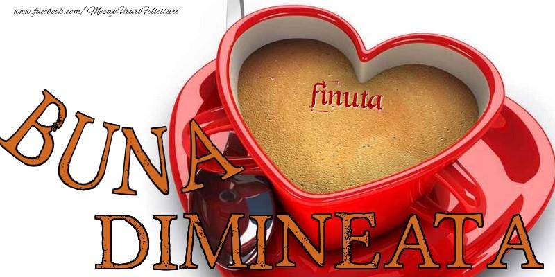 Felicitari frumoase de buna dimineata pentru Fina | Buna dimineata, finuta