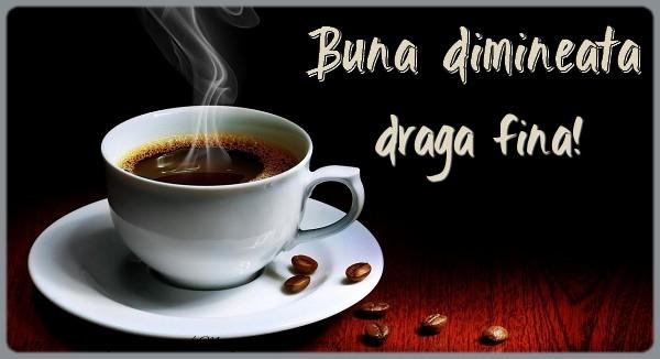 Felicitari frumoase de buna dimineata pentru Fina | Buna dimineata draga fina!