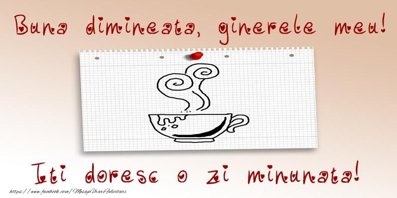 Felicitari frumoase de buna dimineata pentru Ginere | Buna dimineata, ginerele meu! Iti doresc o zi minunata!