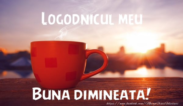 Felicitari frumoase de buna dimineata pentru Logodnic | Logodnicul meu Buna dimineata!