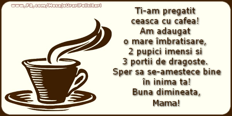 Felicitari frumoase de buna dimineata pentru Mama | Buna dimineata, mama!