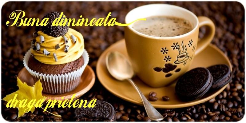 Felicitari frumoase de buna dimineata pentru Prietena | Buna dimineata, draga prietena