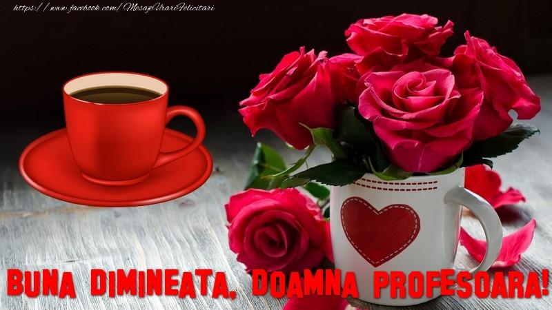 Felicitari frumoase de buna dimineata pentru Profesoara | Buna dimineata, doamna profesoara!