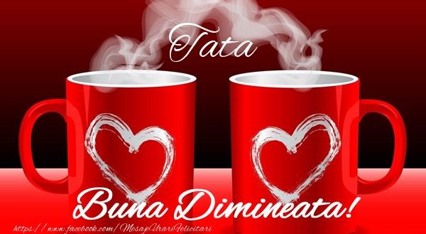 Felicitari frumoase de buna dimineata pentru Tata | Tata Buna dimineata