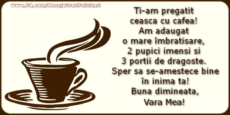 Felicitari frumoase de buna dimineata pentru Verisoara | Buna dimineata, vara mea!