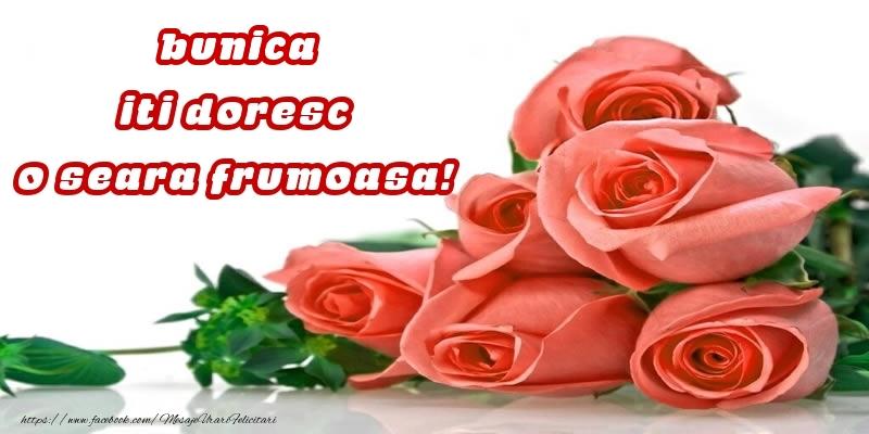 Felicitari frumoase de buna seara pentru Bunica | Trandafiri pentru bunica iti doresc o seara frumoasa!