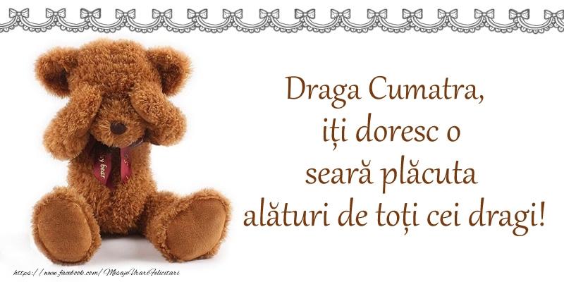 Felicitari frumoase de buna seara pentru Cumatra | Draga cumatra, iți doresc o seară plăcută alături de toți cei dragi!
