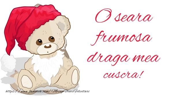 Felicitari frumoase de buna seara pentru Cuscra | O seara frumosa draga mea cuscra!