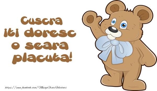 Felicitari frumoase de buna seara pentru Cuscra | Cuscra iti doresc  o seara placuta!