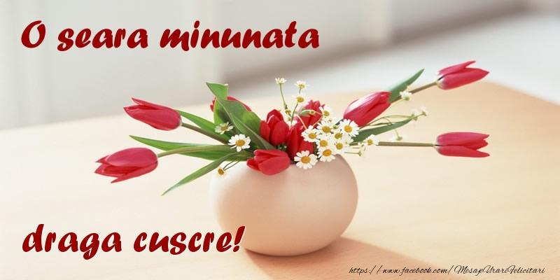 Felicitari frumoase de buna seara pentru Cuscru | O seara minunata draga cuscre!