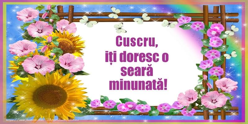 Felicitari frumoase de buna seara pentru Cuscru | Cuscru, iți doresc o seară minunată!