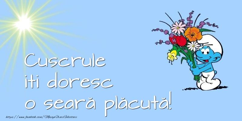 Felicitari frumoase de buna seara pentru Cuscru | Cuscrule iti doresc o seară plăcută!