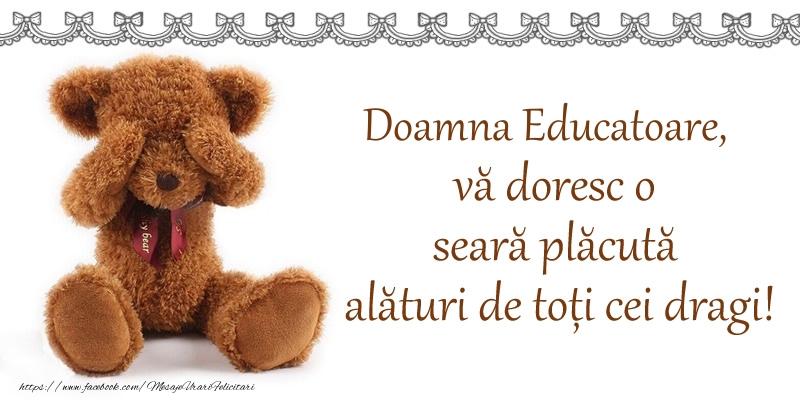 Felicitari frumoase de buna seara pentru Educatoare | Doamna educatoare, vă doresc o seară plăcută alături de toți cei dragi!