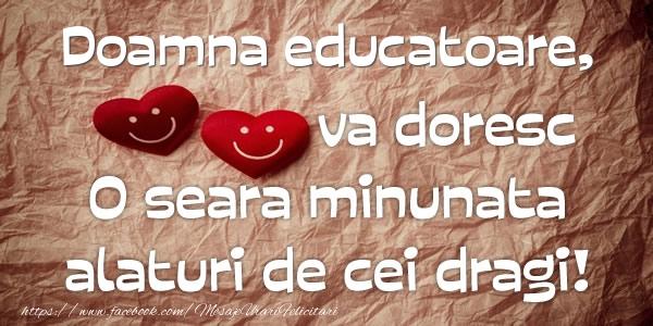 Felicitari frumoase de buna seara pentru Educatoare | Doamna educatoare va doresc o seara minunata alaturi de cei dragi!