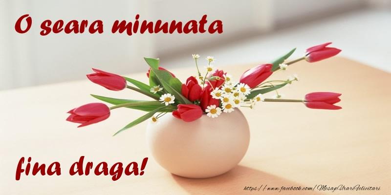 Felicitari frumoase de buna seara pentru Fina | O seara minunata fina draga!