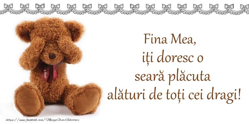 Felicitari frumoase de buna seara pentru Fina | Fina mea, iți doresc o seară plăcută alături de toți cei dragi!