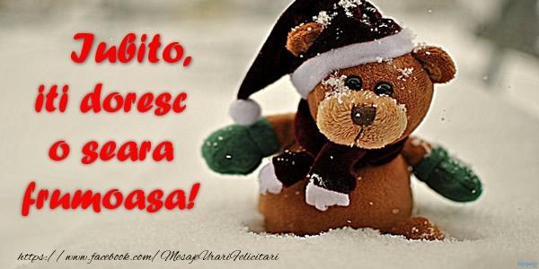 Felicitari frumoase de buna seara pentru Iubita | Iubito iti doresc o seara frumoasa!
