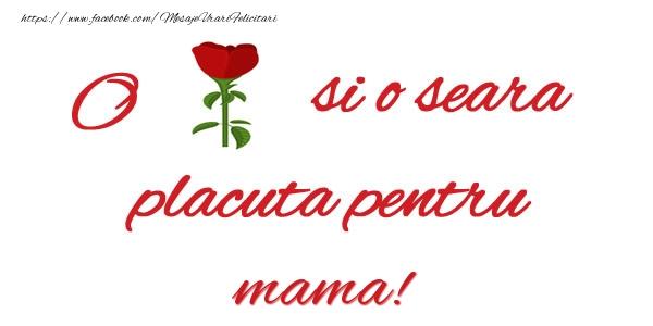 Felicitari frumoase de buna seara pentru Mama | O floare si o seara placuta pentru mama!