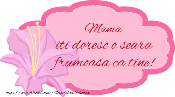 Felicitari frumoase de buna seara pentru Mama | Mama iti doresc o seara frumoasa ca tine!