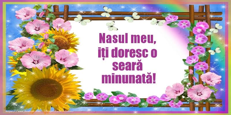 Felicitari frumoase de buna seara pentru Nas | Nasul meu, iți doresc o seară minunată!