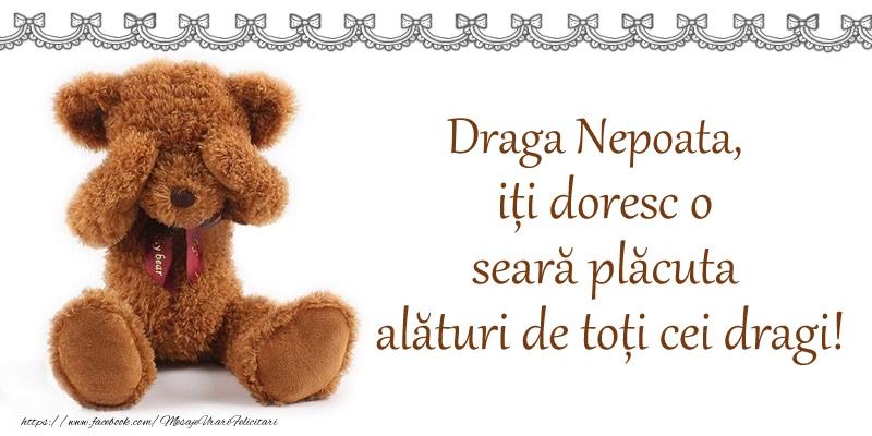 Felicitari frumoase de buna seara pentru Nepoata | Draga nepoata, iți doresc o seară plăcută alături de toți cei dragi!
