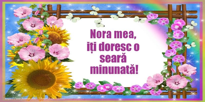 Felicitari frumoase de buna seara pentru Nora | Nora mea, iți doresc o seară minunată!