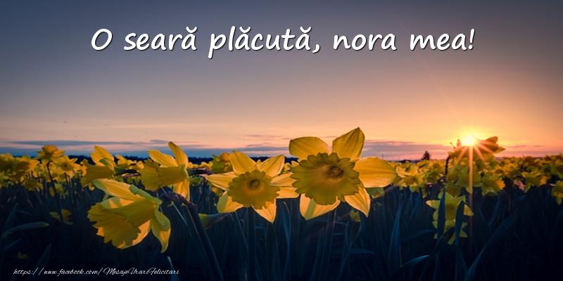 Felicitari frumoase de buna seara pentru Nora | Flori: O seară plăcută, nora mea!
