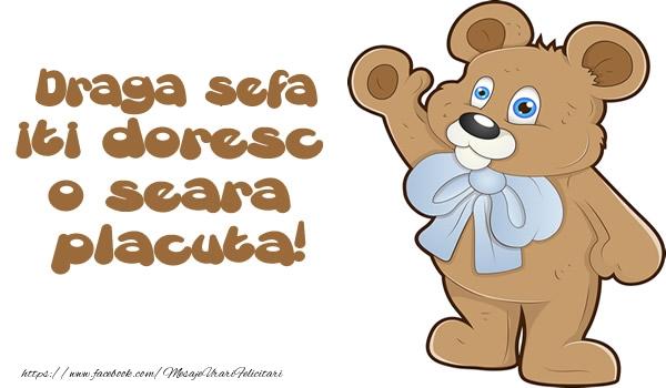 Felicitari frumoase de buna seara pentru Sefa | Draga sefa iti doresc  o seara placuta!