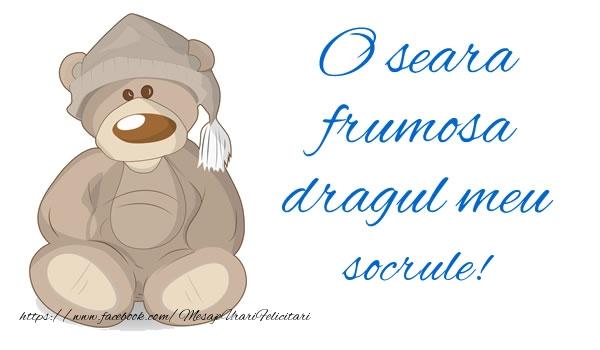 Felicitari frumoase de buna seara pentru Socru | O seara frumosa dragul meu socrule!
