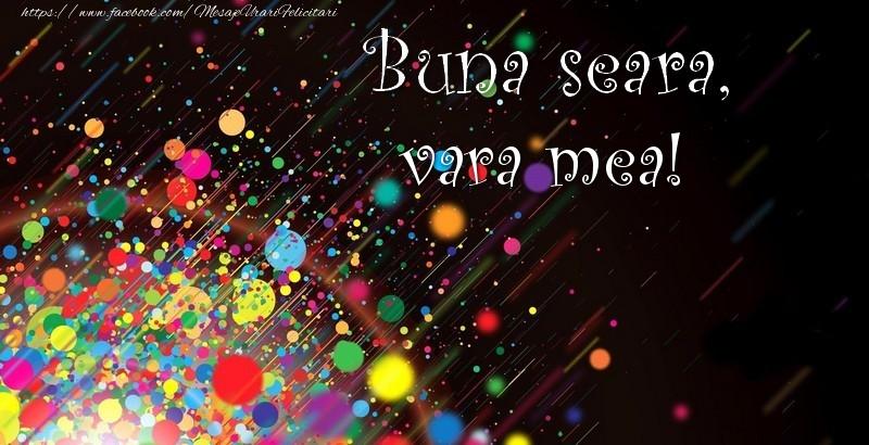 Felicitari frumoase de buna seara pentru Verisoara | Buna seara, vara mea!