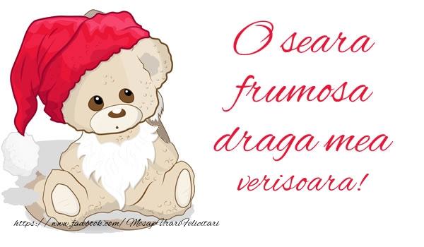 Felicitari frumoase de buna seara pentru Verisoara | O seara frumosa draga mea verisoara!